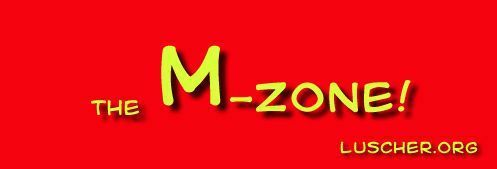 The M-Zone!